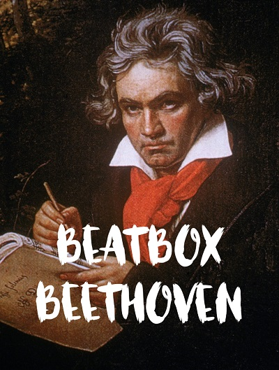 /Uploads2/169941_12_7_2019_8_17_38_PM_-_beetboxbeethoven_small.jpg