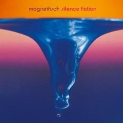 Magnetfisch - Silence Fiction